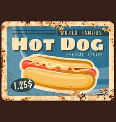 Hot dog fast food rusty metal plate rust tin sign vector