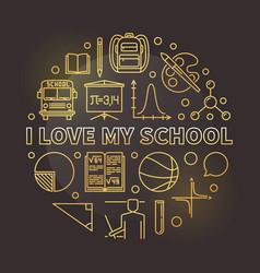 i love my school round golden thin line vector image