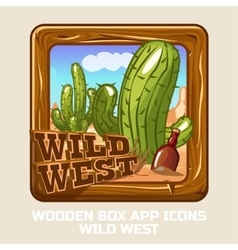 Square Wooden box WILD WEST app icons vector