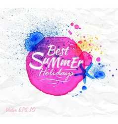 Sand watercolor lettering Best summer holidays vector image vector image