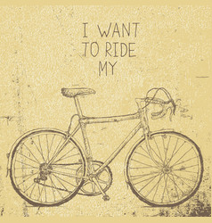 bicycle vintage poster i want to ride my bicycle vector image vector image