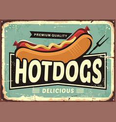 hot dogs vintage tin sign vector image