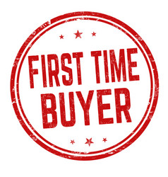 First time buyer sign or stamp vector