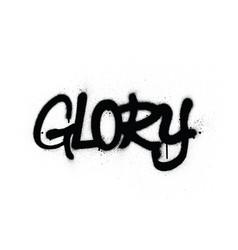 Graffiti glory word sprayed in black over white vector