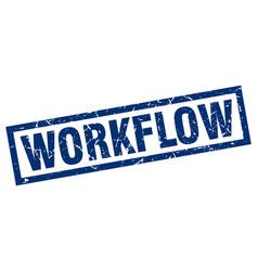Square grunge blue workflow stamp vector