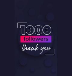 1000 followers thank you vertical banner design vector