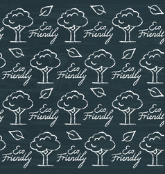 Chalkboard seamless pattern with eco friendly text vector
