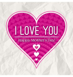 Mothers day greeting card with pink heart vector image