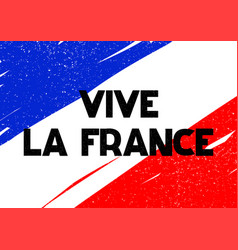 Card with lettering vive la france vector