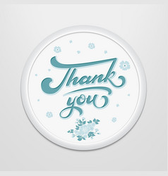 Hand drawn lettering thank you in a round frame on vector