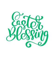 Easter holiday celebration easter blessing vector