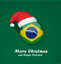 Flag of brazil merry christmas and happy new year vector