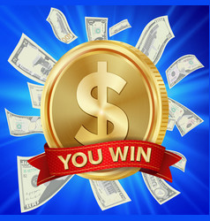 Big winner poster you win dollar golden vector