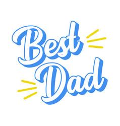 Hand sketched best dad quote vector
