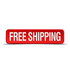 free shipping red 3d square button isolated on vector image vector image