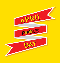 april fools day greeting vector image