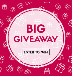 big giveaway enter to win promo banner vector image