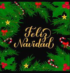 Feliz navidad calligraphy hand lettering with fir vector