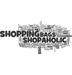 Shopaholic word cloud concept vector