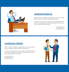 Working break and receiving instructions or order vector