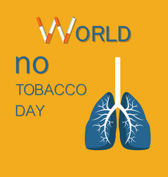 world no tobacco day stop smoking cigarette vector image