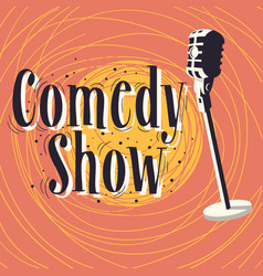 Comedy show poster with microphone image vector