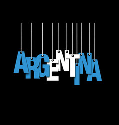 The word argentina hang on the ropes vector