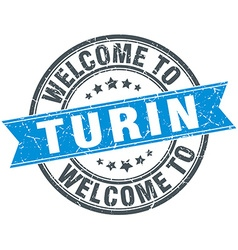Welcome to Turin blue round vintage stamp vector