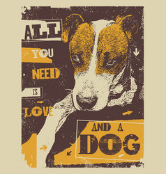 All you need is love and a dog vector