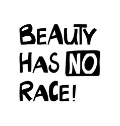 beauty has no race quote about human rights vector image