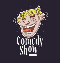 Comedy show logo with a smiling laughing face vector