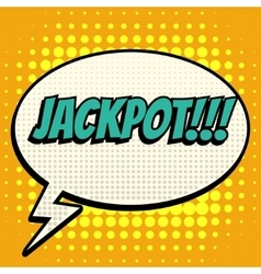 Jackpot comic book bubble text retro style vector image