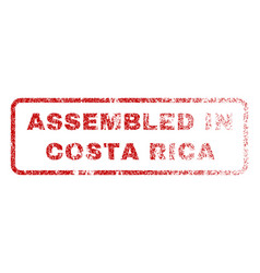 Assembled in costa rica rubber stamp vector