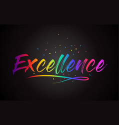 Excellence word text with handwritten rainbow vector