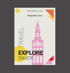 Welcome to the the giralda tower seville spain vector