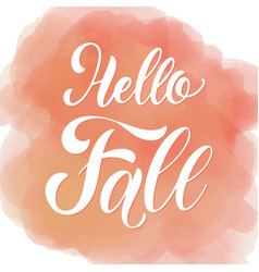 hello autumn lettering seasons greetings fall vector image