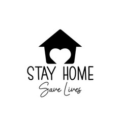 home quote lettering typography stay home stay vector image