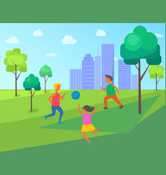 kids playing in city park children with ball vector image