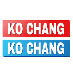 Ko chang text on blue and red rectangle buttons vector