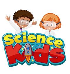 science kids logo with children wearing scientist vector image