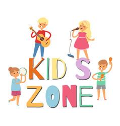 cartoon musician children in kids zone vector image