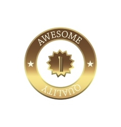 Awesome quality label simple style vector image