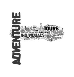 Adventure tours for individuals text word cloud vector