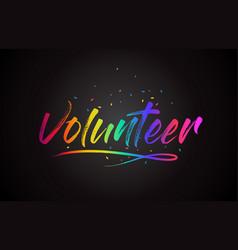 Volunteer word text with handwritten rainbow vector