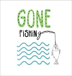 Gone fishihng vector