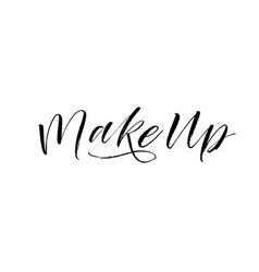 make up phrase modern brush calligraphy vector image