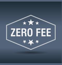 Zero fee hexagonal white vintage retro style label vector