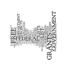 Government grants a free list text background vector