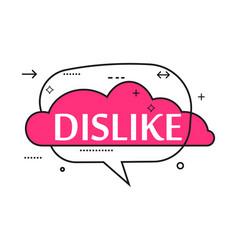 Outline speech bubble with dislike phrase vector