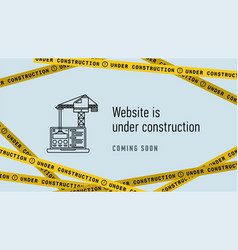 website in under construction banner flat web vector image